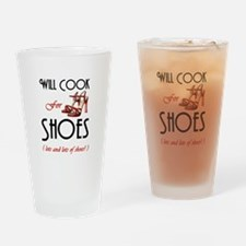 Cook For Shoes Drinking Glass
