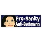Pro-Sanity Anti-Bachmann Bumper Sticker