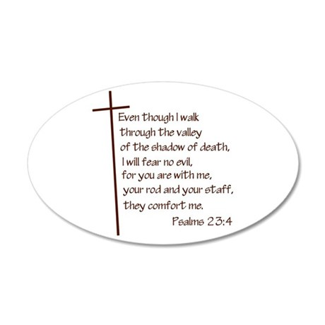 Bible Verse Psalms 23:4 22x14 Oval Wall Peel