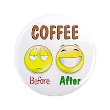"Coffee Humor 3.5"" Button"
