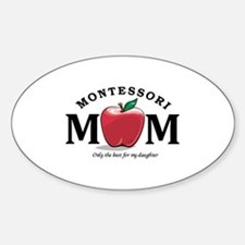 Montessori Mom-only the best Decal