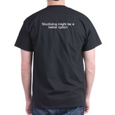 If at first you dont succeed T-Shirt
