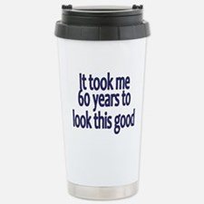 Cute Unique 60 years old Travel Mug