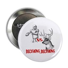 """Hunting or Football? 2.25"""" Button"""