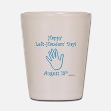 Left Handers' Day Shot Glass