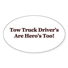 Funny Tow truck drivers Decal