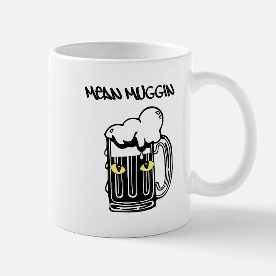 Mean Muggin Mug