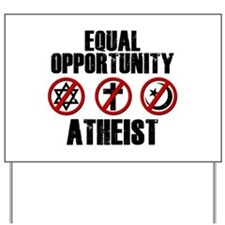 Equal Opportunity Atheist Yard Sign