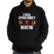 Equal Opportunity Heretic Hoodie