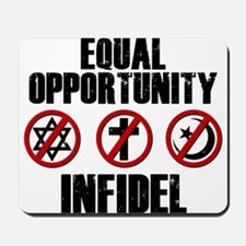 Equal Opportunity Infidel Mousepad