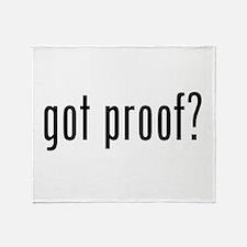 got proof? Throw Blanket