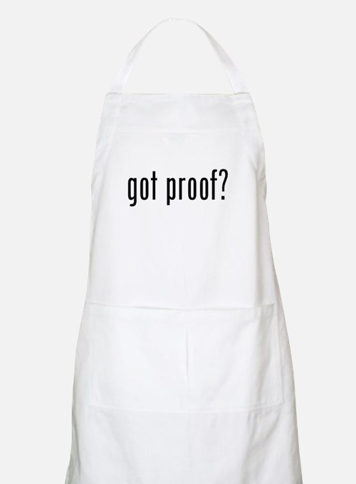 got proof? Apron