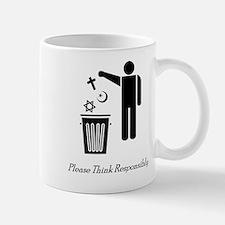 Please Think Responsibly Small Small Mug