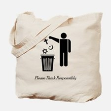 Please Think Responsibly Tote Bag