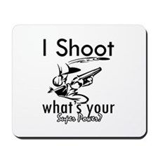 I Shoot Mousepad