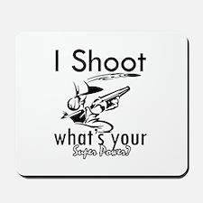 I Shoot Mousepad
