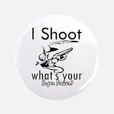"""I Shoot 3.5"""" Button"""