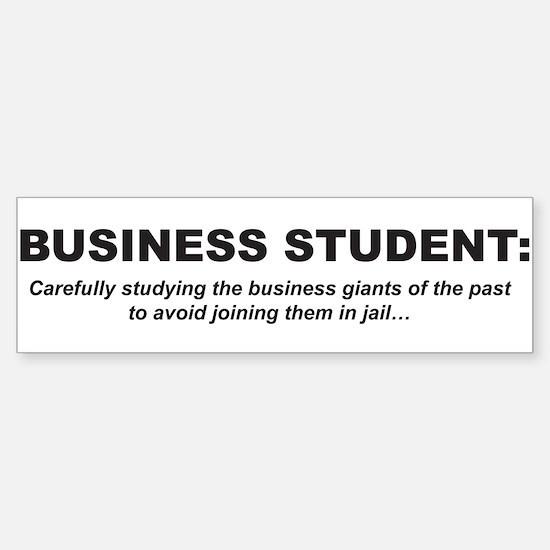 Business Student 1 Bumper Bumper Bumper Sticker