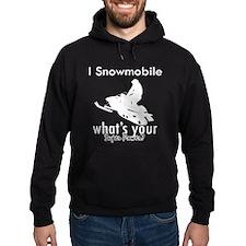 I Snowmobile Hoodie