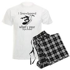 I Snowboard Pajamas