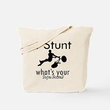 I Stunt Tote Bag