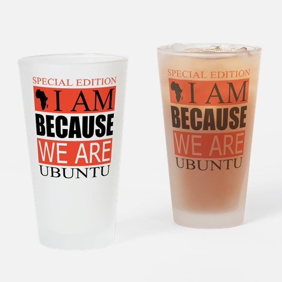 I Am Because We Are Drinking Glass