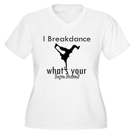 I breakdance Women's Plus Size V-Neck T-Shirt