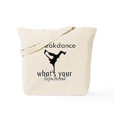 I breakdance Tote Bag