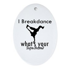 I breakdance Ornament (Oval)