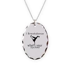I breakdance Necklace