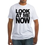 LOOK AT ME NOW Fitted MEN'S T-Shirt