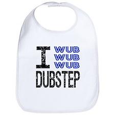 I Wub Dubstep Bib