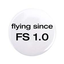 """flying since FS 1.0 3.5"""" Button"""