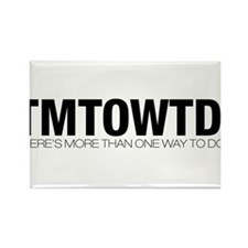 TMTOWTDI Rectangle Magnet