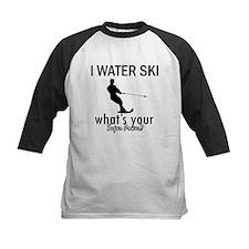 I Water Ski Tee