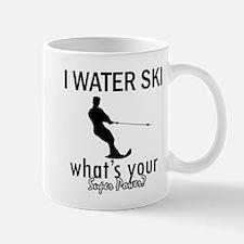 I Water Ski Mug