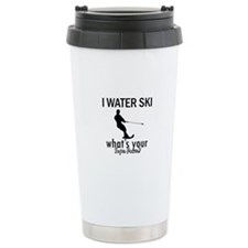 I Water Ski Travel Mug