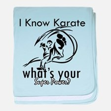 I know karate baby blanket