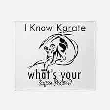 I know karate Throw Blanket