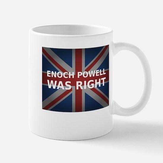 Enoch Powell Was Right | Mug