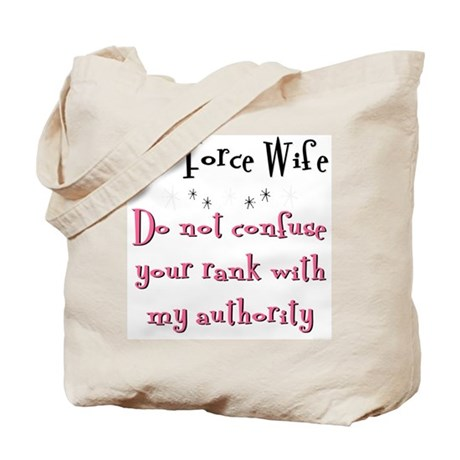 Do not confuse your rank USAF Tote Bag