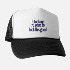 Cute 61 years to look this good Trucker Hat