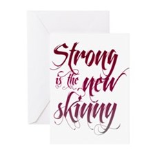 Strong is the New Skinny - Sc Greeting Cards (Pk o