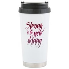 Strong is the New Skinny - Sc Travel Mug