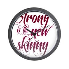 Strong is the New Skinny - Sc Wall Clock