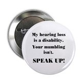 Hearing impaired Buttons