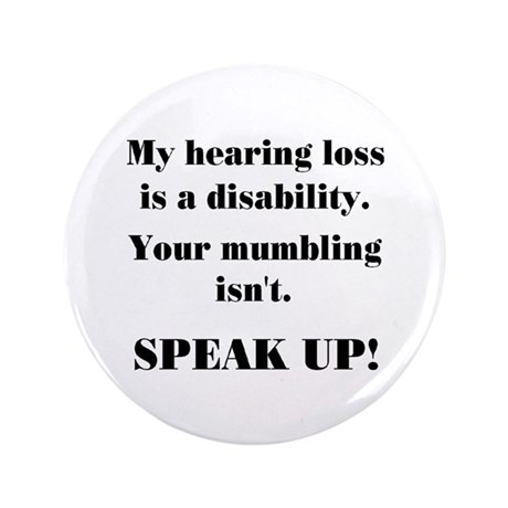 """SPEAK UP! 3.5"""" Button"""