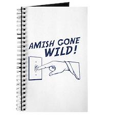 """""""Amish Gone Wild!"""" Journal"""