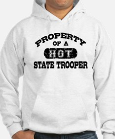 Property of a Hot State Trooper Hoodie