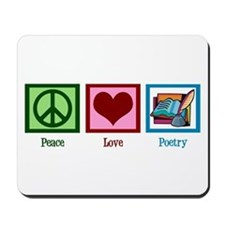 Peace Love Poetry Mousepad